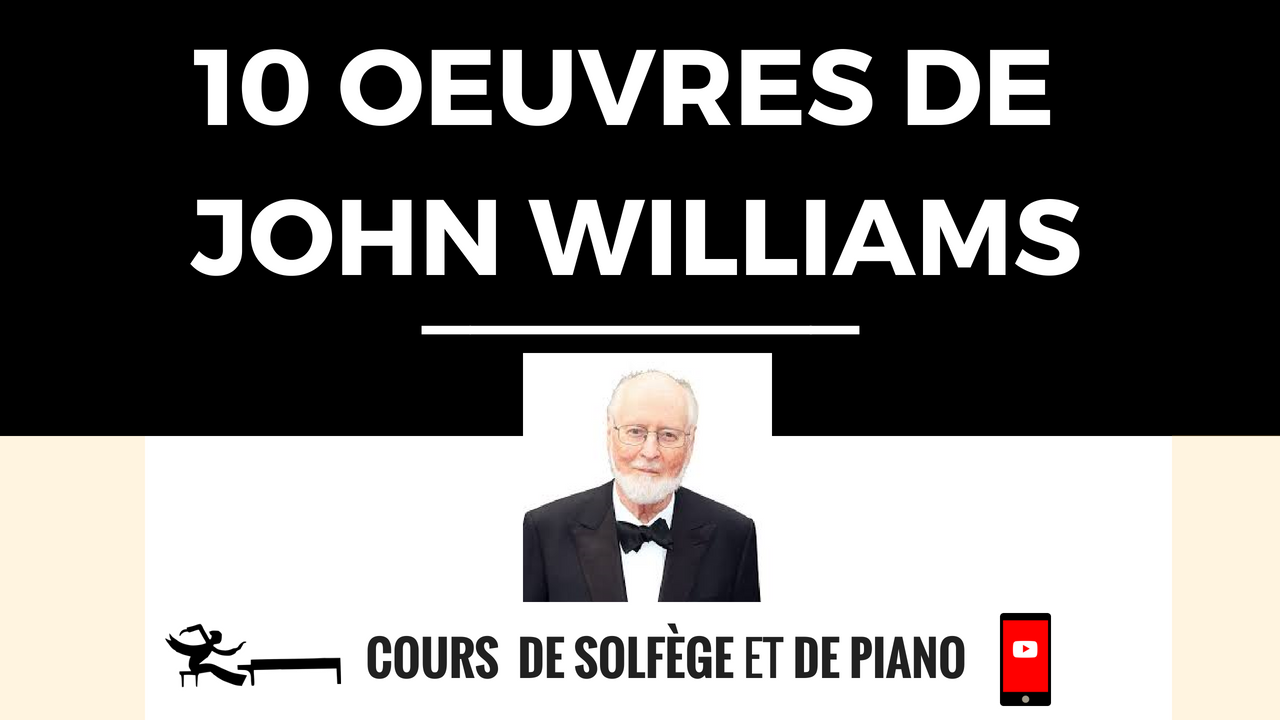 10 MUSIQUES DE JOHN WILLIAMS À TESTER AU PIANO