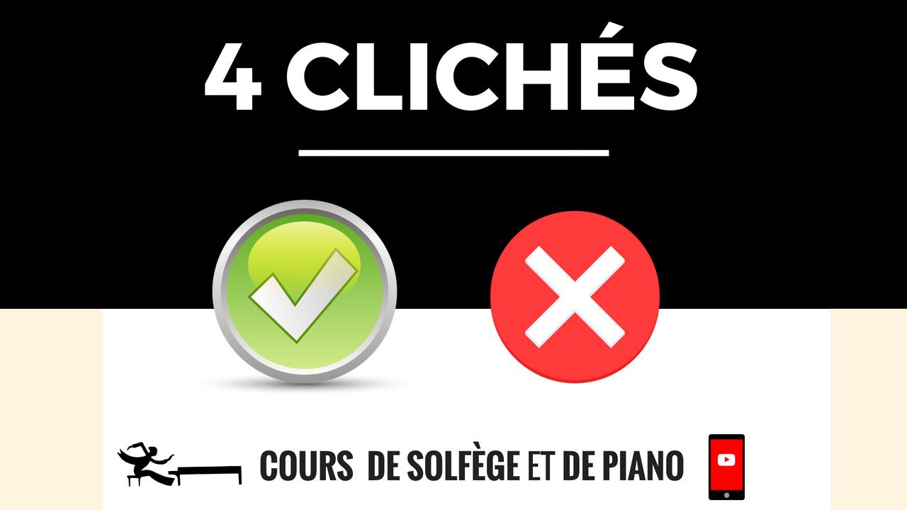 4 CLICHÉS DE SOLFÈGE QUI ONT TOUJOURS LA PEAU DURE